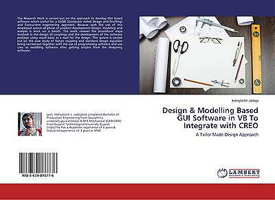 9783659876776 Design & Modelling Based GUI Software in VB To Integrate with CREO