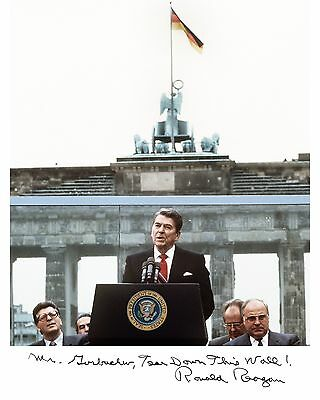 """Reagan at Berlin Wall 8X10 Signed with Quote """"Mr. Gorbachev tear down this wall"""""""