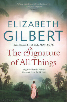 The signature of all things by Elizabeth Gilbert (Paperback)