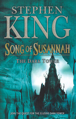 The dark tower: Song of Susannah by Stephen King (Hardback)