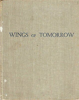1945 ANSETT AIRLINES HISTORY WINGS OF TOMORROW HB Australian WW2 History