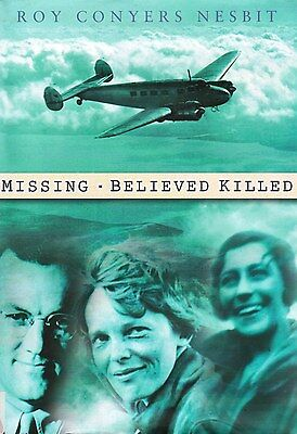 Amelia Earhart Amy Johnson Aviation History Missing Believed Killed 1st Ed HB