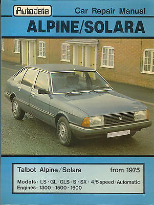 Talbot Alpine and Solaro from 1975 Autodata Car Repair Manual Published 1982