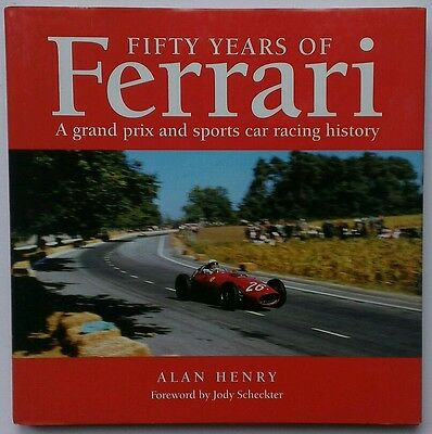 Fifty Years of Ferrari by Alan Henry - pub. Haynes