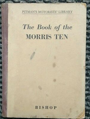 The Book of the Morris Ten - Pitman's Motorists' Library