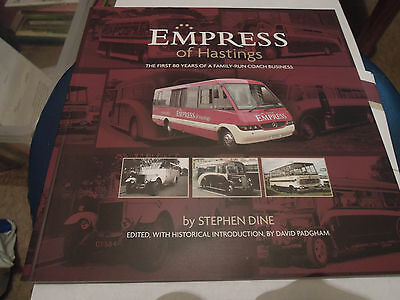 Empress Coaches of Hastings history by Stephen Dine 2009