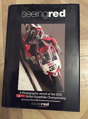 Seeing Red British Superbike Championship 2005 - The highs and lows