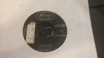 The Mark Iv I Got A Wife Mercury Records Very Good Plus