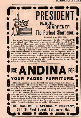 1891 A  Ad Baltimore Specialty Co Andina President Pencil Sharpener