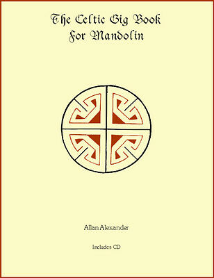 The Celtic Gig Book for Mandolin Book/CD Notes TAB