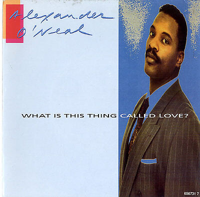 """Alexander O'Neal What Is This Thing Called Love? 7"""" vinyl single record UK"""