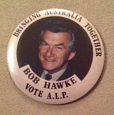 Vote ALP Badge - Bringing Australia Together - Bob Hawke