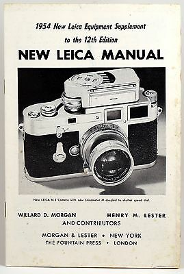 1954 NEW LEICA MANUAL - a VINTAGE 15 PAGE BOOKLET by Morgan & Lester