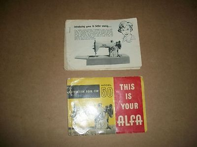 * This Is Your Alfa * Instruction Book For Model 50 sewing machine *