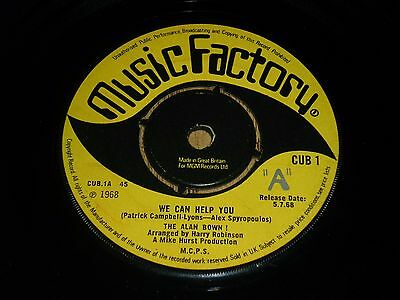"""THE ALAN BOWN ! - We Can Help You - UK PROMO 7"""" - MUSIC FACTORY"""