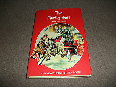 "Vintage  1973 Firefighters Book ""the Firefighters"" An Eye Witness  History Book"