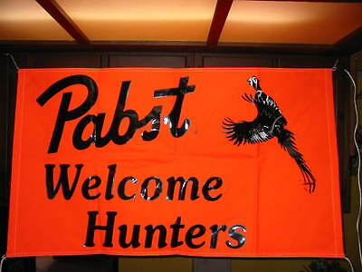 Pabst Vinyl Banner - Welcome Hunters
