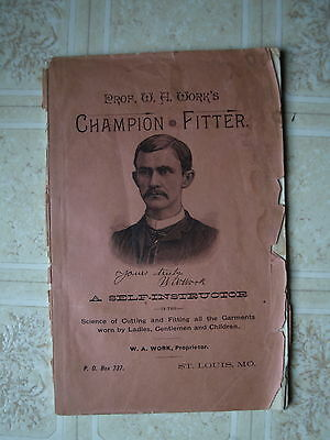 1885  Champion Fitter book, Prof. Work's cutting, fitting clothes
