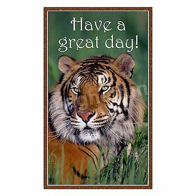Tiger Fridge Magnet Have a Great Day FREE TEXT PERSONALIZING