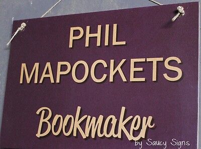 Bookie Phil Sign ~ Fund Raiser Prop Race Night Game Bookmaker DVD Horse Racing