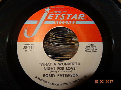 Northern Soul ; Bobby Patterson / What A Wonderful Night For Love ( Jetstar )