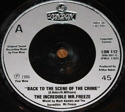 """INCREDIBLE MR FREEZE * BACK TO THE SCENE OF THE CRIME * Classic Hip Hop 7"""" Vinyl"""