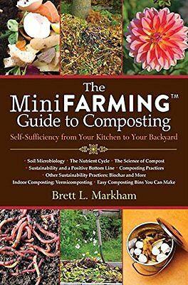 MINI FARMING GUIDE Composting Self-Sufficiency from Kitchen to Backyard NEW BOOK