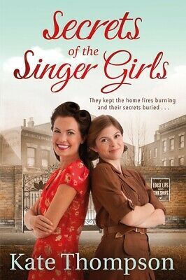 Secrets of the singer girls by Kate Thompson (Paperback)