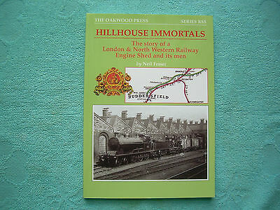 Hillhouse Immortals Story Of A London North Western Engine Shed - Oakwood  Press