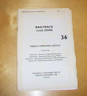 Railtrack South Zone 36 Weekly Operating Notice 2-8 December 1995