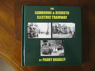 The Camborne & Redruth Electric Tramway System  Paddy Bradley - SIGNED -VGC