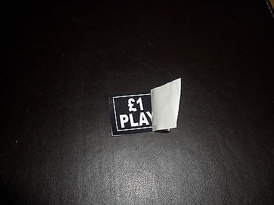 """Inside Glass Low Tac Adhesive Decal - """" £1 Play """" (Square), New Old Stock."""