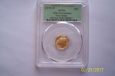 2016 W MERCURY DIME GOLD PCGS  SP70 100th ANNIVERSARY FIRST STRIKE (GREEN LABEL)
