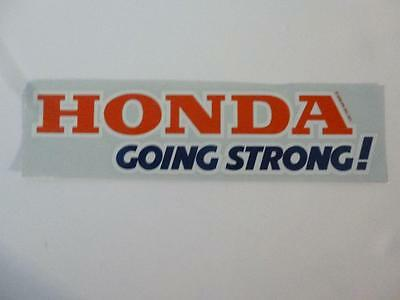 """Honda Transfer/decal """"Going Strong"""" Dated 1977 not reproduction American Honda"""