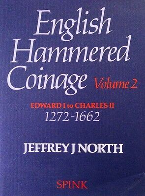 English Hammered Coinage Vol 2 - Edward I to Charles II 1272-1662 - (1991)