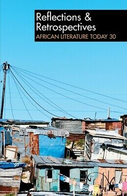 African literature today: Reflections & retrospectives by Ernest N. Emenyonu