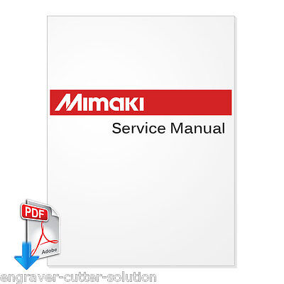 MIMAKI UJF-3042HG UJF-6042 Service Manual  - PDF by Email