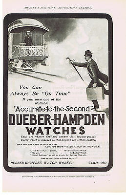 1901 DUEBER-HAMPDEN WATCH WORKS CANTON, OHIO Accurate to the Second PRINT AD