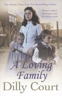 A loving family by Dilly Court (Paperback)