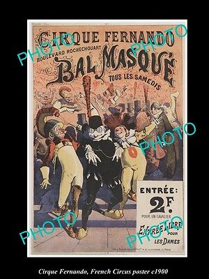 OLD LARGE HISTORIC PHOTO OF FRENCH CIRCUS POSTER, c1900 CIRQUE FERNANDO, PARIS