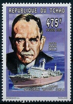 Tchad MNH, Otto Hahn Nobel Chemistry,  father of nuclear chemistry - B56