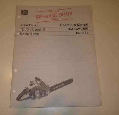 John Deere 12, 15, 17, 19 chainsaw Operators Manual. Original Mint
