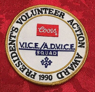 "VINTAGE COORS President""s Volunteer Action Award 1990 - VICE / ADVICE  Patch"