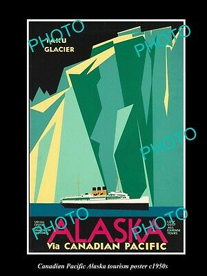 OLD LARGE HISTORIC PHOTO OF 1950s CANADIAN PACIFIC ALASKA CRUISE TOURISM POSTER