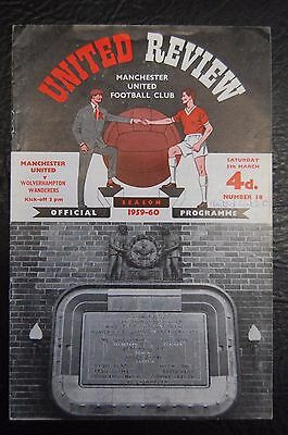 Manchester United V  Wolverhampton Wanderers  1959/60  Official Programme