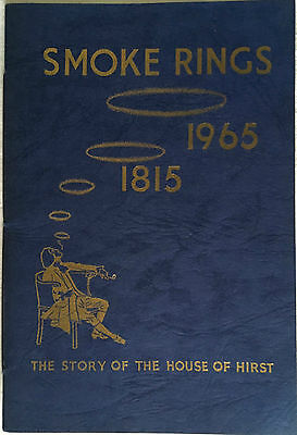 L.Hirst, Smoke Rings, The Story of the House of Hirst, 1815-1965 Leeds Yorkshire