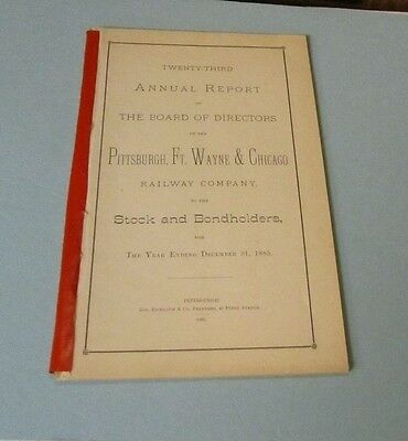 1885 Pittsburgh Ft. Wayne & Chicago Railway Company Annual Report 42pg Antique