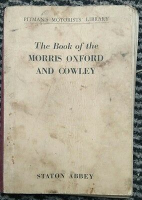 The Book of the Morris Oxford and Cowley - Pitman's Motorists' Library