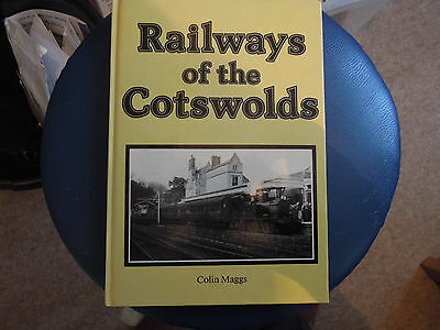 Railways of the Cotswolds by Colin Maggs