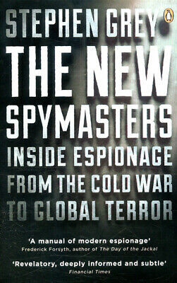 The new spymasters by Stephen Grey (Paperback)